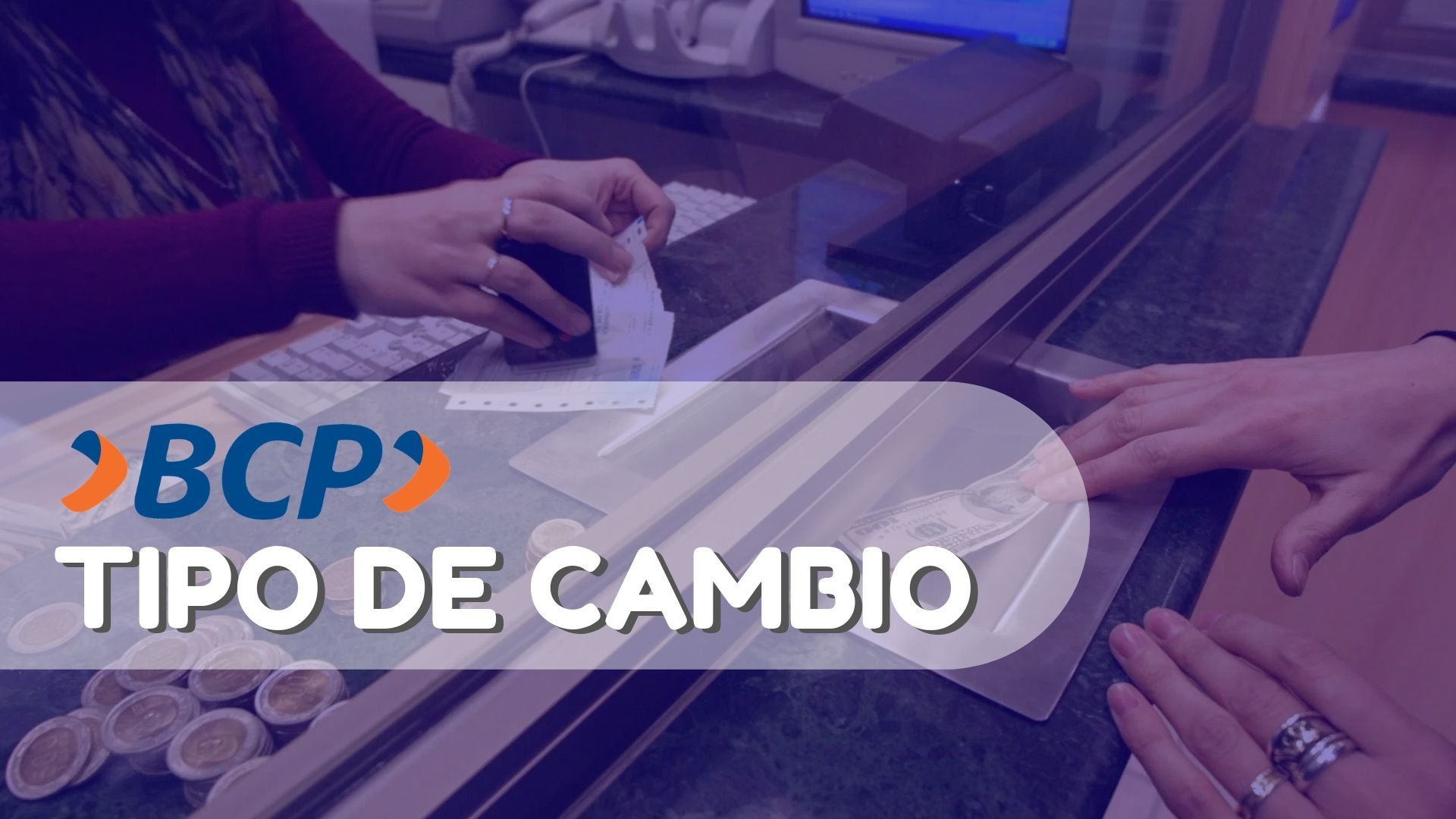 Consultar tipo de cambio en el BCP