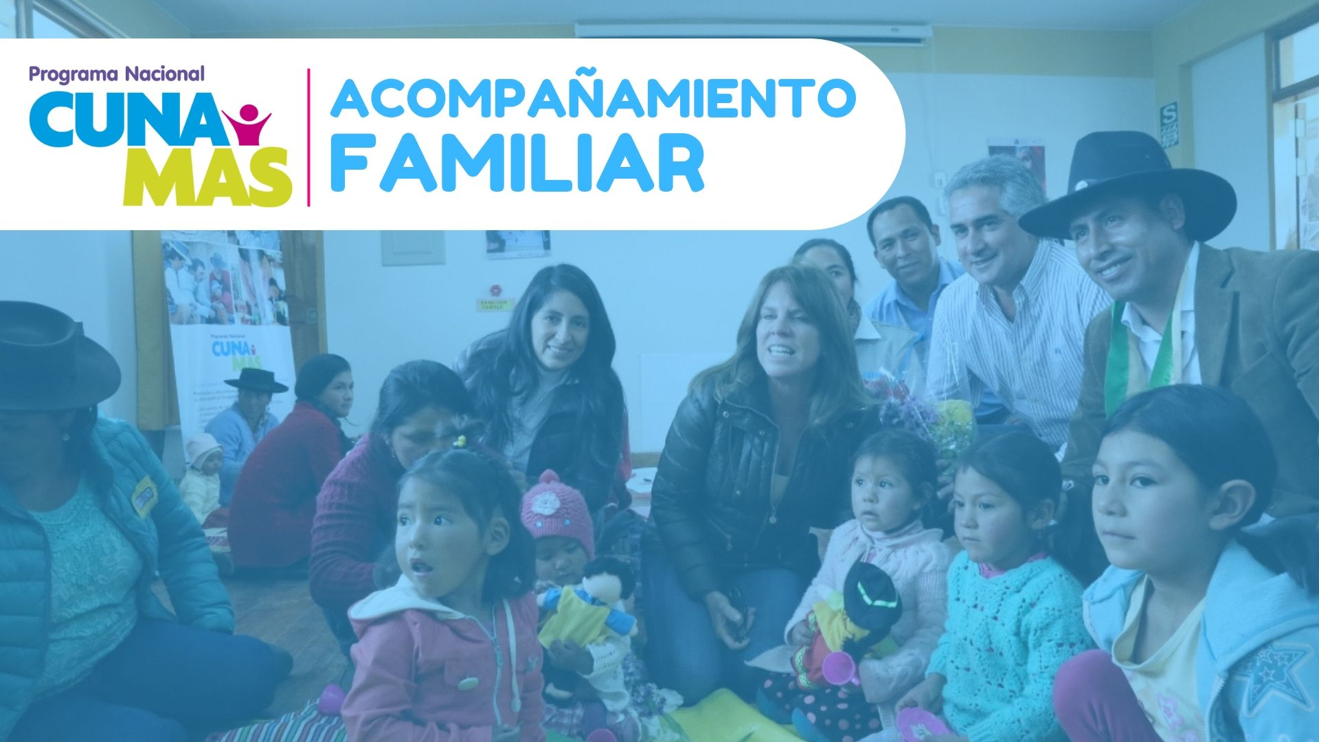 Servicio de acompañamiento familiar Cuna Más Perú