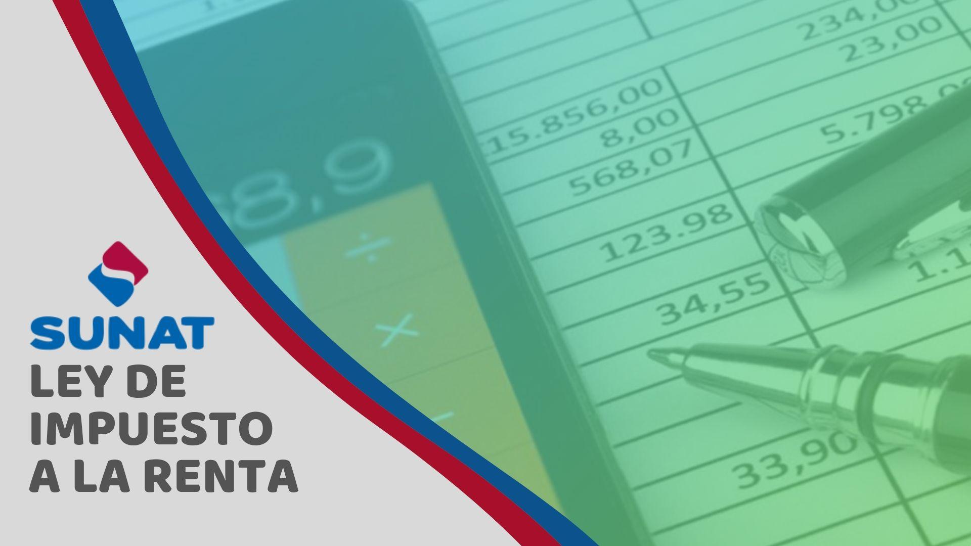 Qué es el impuesto a la renta en Perú