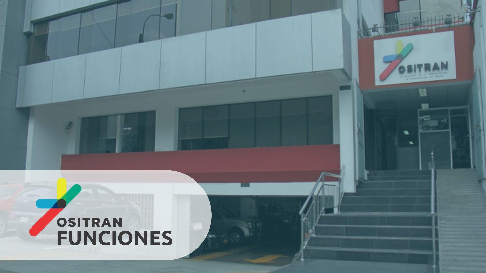 FUNCIONES DEL OSITRAN PERÚ
