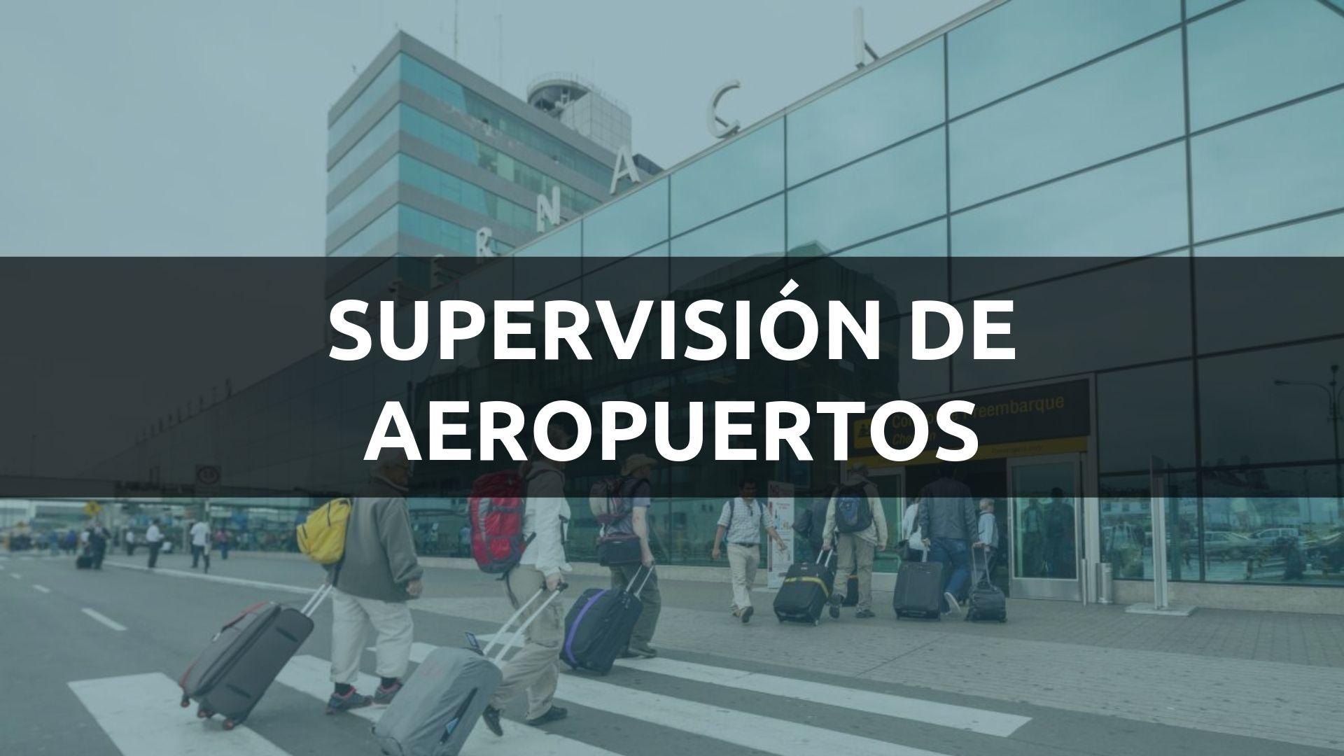 SUPERVISIÓN DE AEROPUERTOS
