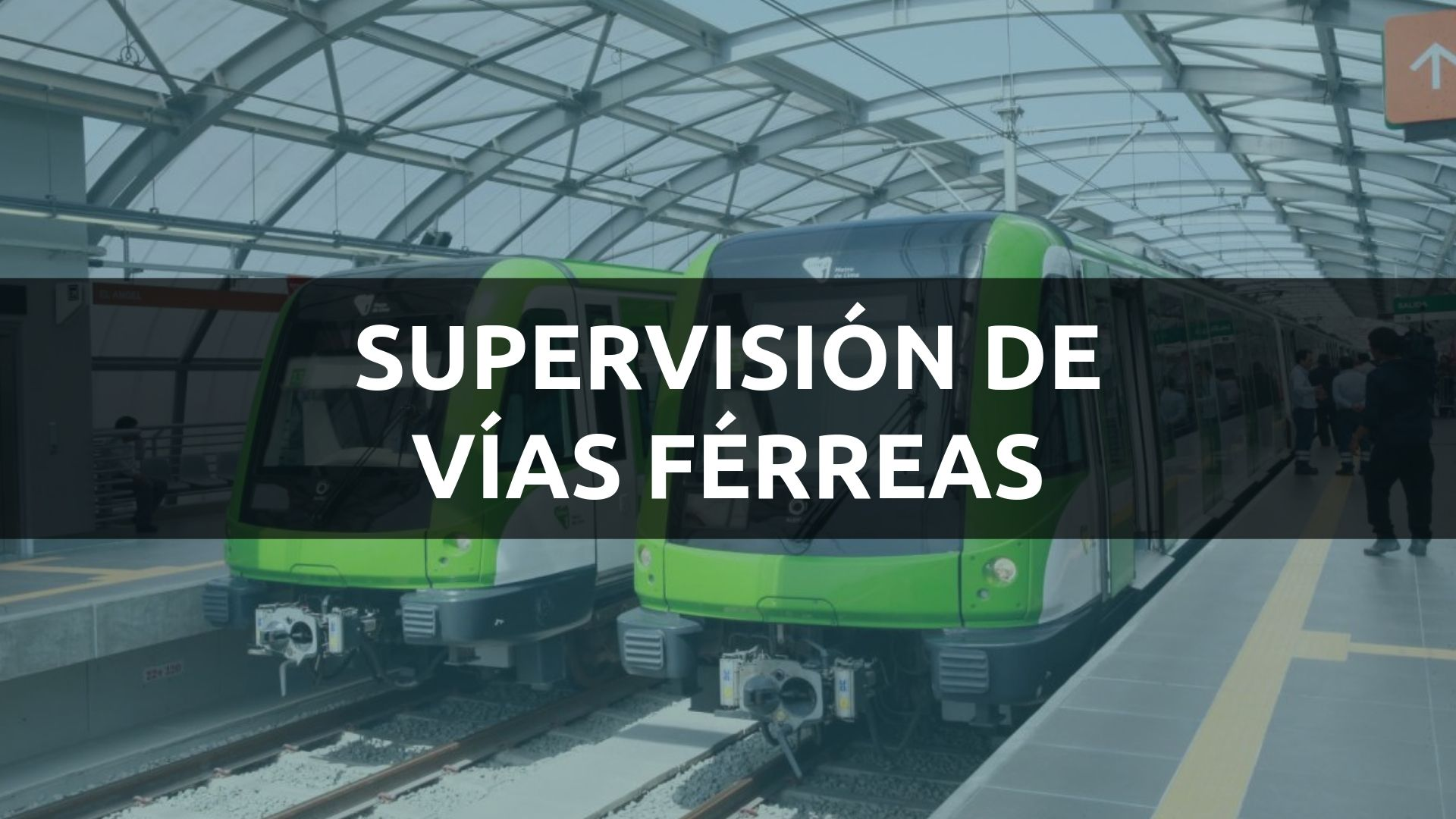 SUPERVISIÓN DE VÍAS FÉRREAS