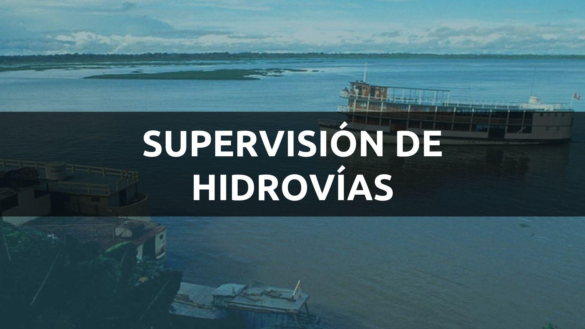 SUPERVISIÓN DE HIDROVÍAS