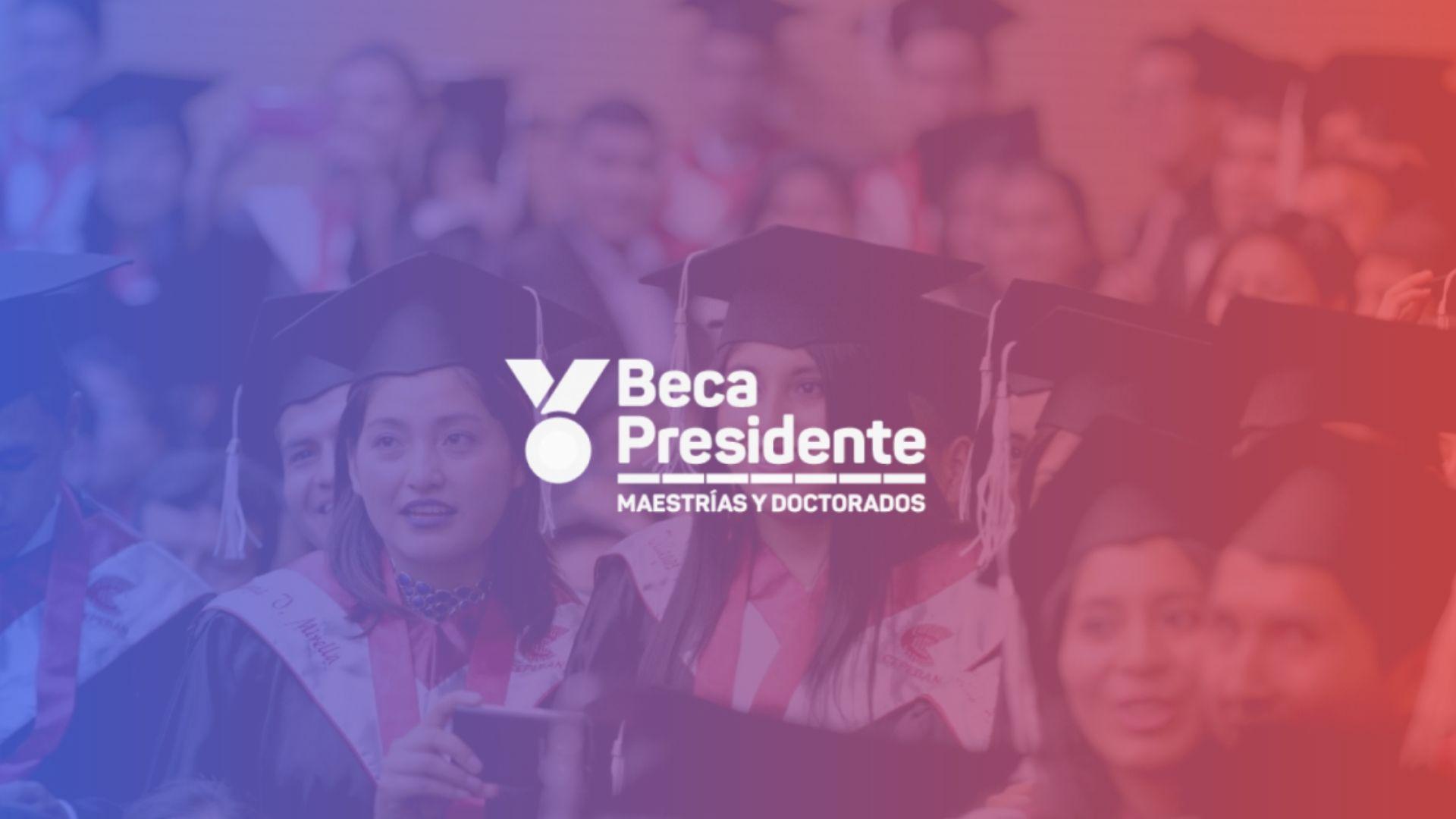 Beca Presidente PRONABEC Perú