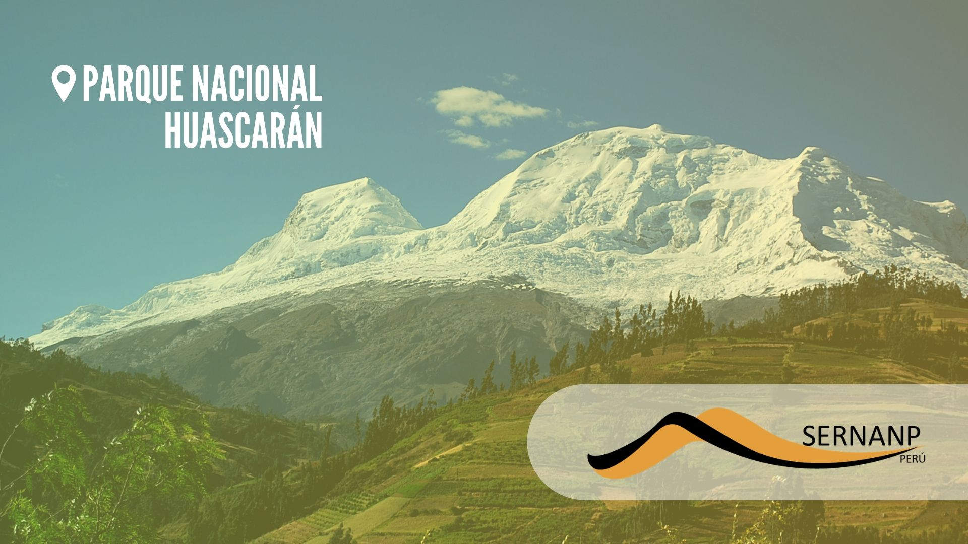 Parque Nacional Huascarán - SERNANP